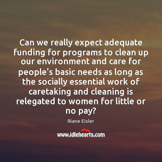 Can we really expect adequate funding for programs to clean up our Image
