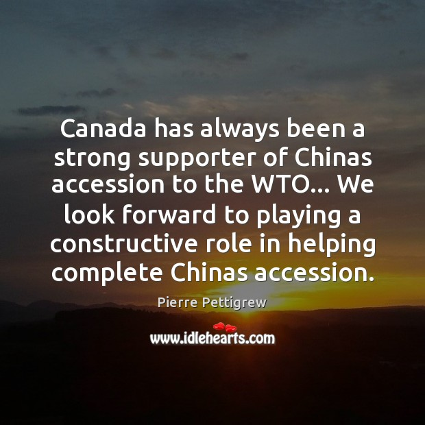 Image, Canada has always been a strong supporter of Chinas accession to the