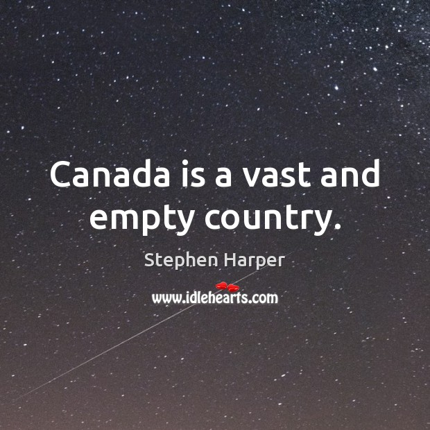 Canada is a vast and empty country. Image