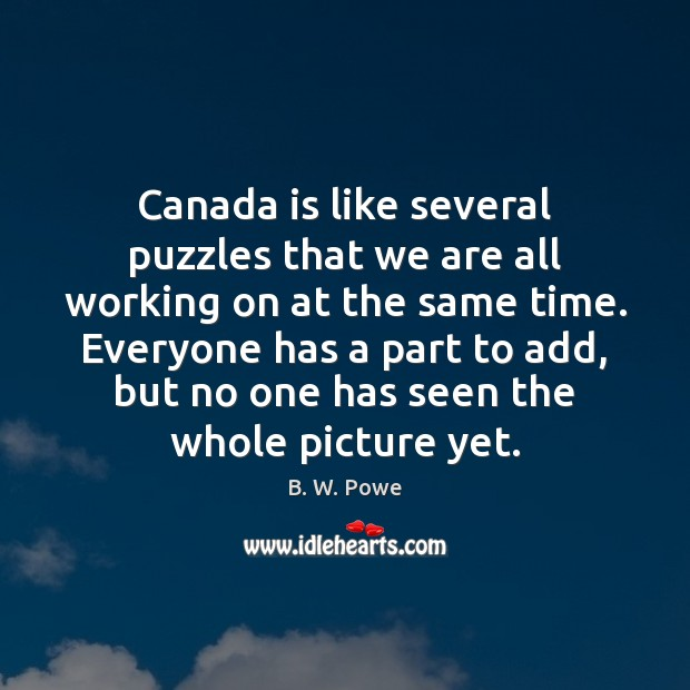 Canada is like several puzzles that we are all working on at Image