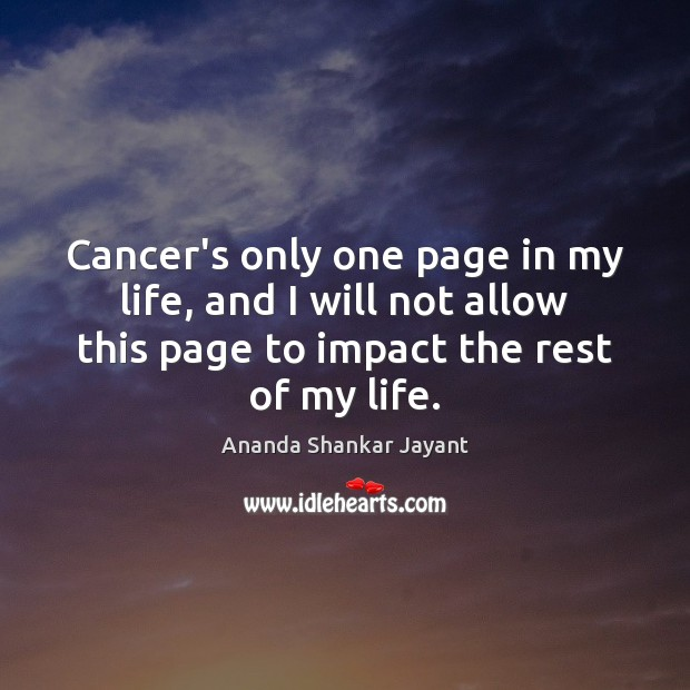 Cancer's only one page in my life, and I will not allow Image