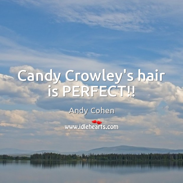 Image, Candy Crowley's hair is PERFECT!!