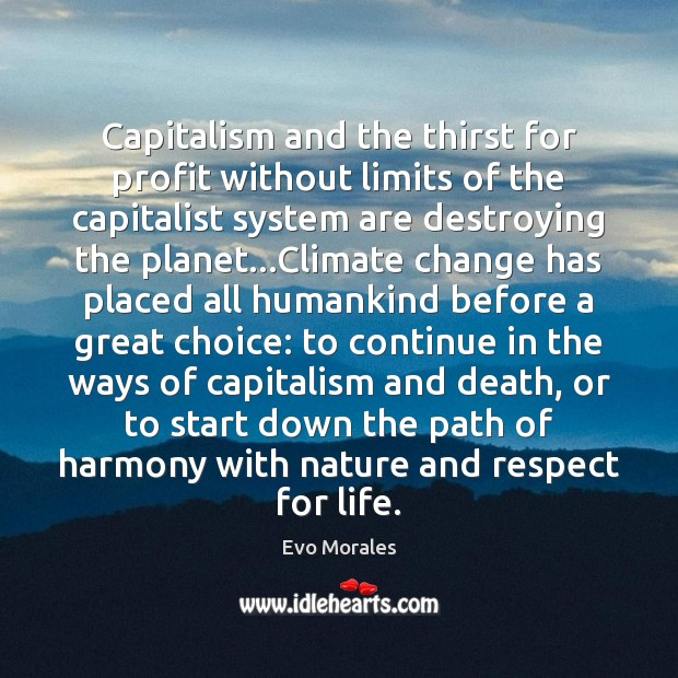 Image, Capitalism and the thirst for profit without limits of the capitalist system