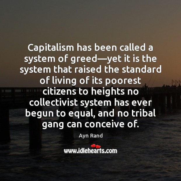 Image, Capitalism has been called a system of greed—yet it is the