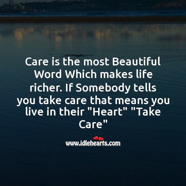 Image, Care is the most beautiful word