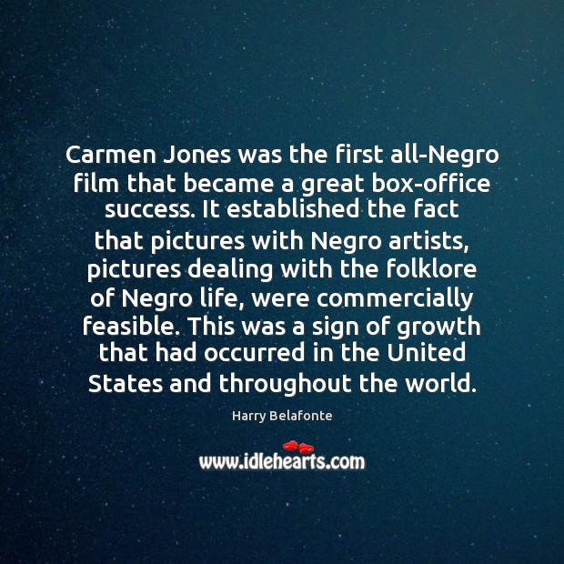 Image, Carmen Jones was the first all-Negro film that became a great box-office