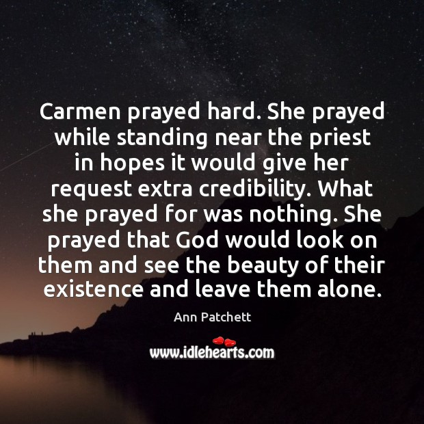 Image, Carmen prayed hard. She prayed while standing near the priest in hopes