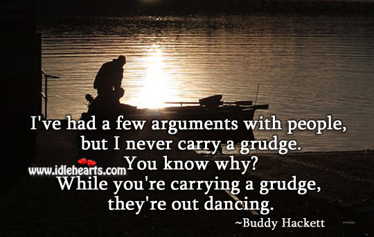 Image, Do not carry grudge