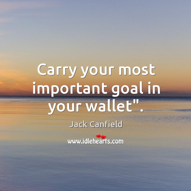 "Image, Carry your most important goal in your wallet""."
