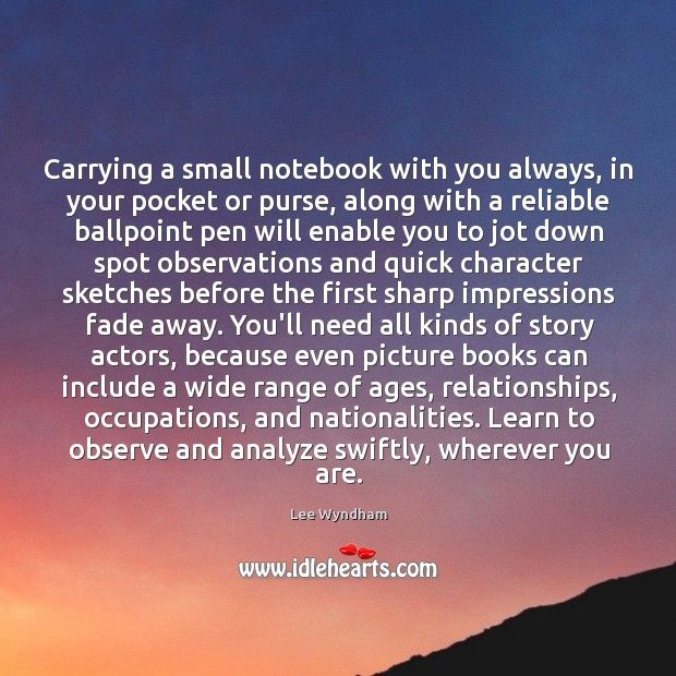 Image, Carrying a small notebook with you always, in your pocket or purse,