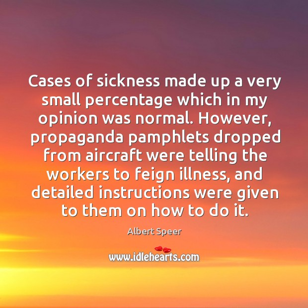 Image, Cases of sickness made up a very small percentage which in my opinion was normal.