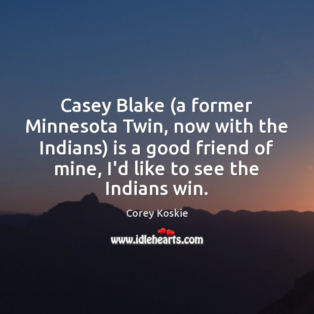 Casey Blake (a former Minnesota Twin, now with the Indians) is a Image