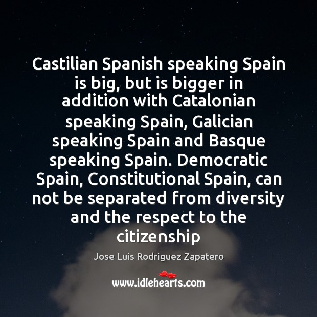 Image, Castilian Spanish speaking Spain is big, but is bigger in addition with