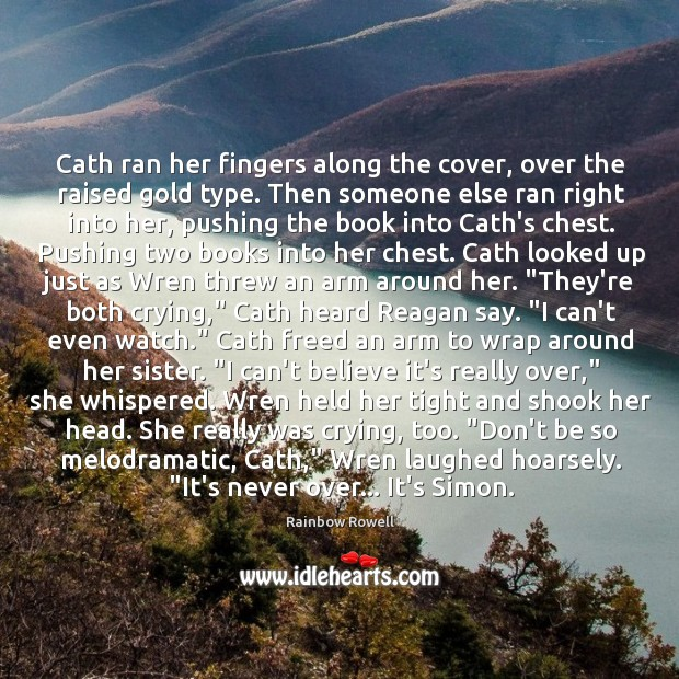 Cath ran her fingers along the cover, over the raised gold type. Image