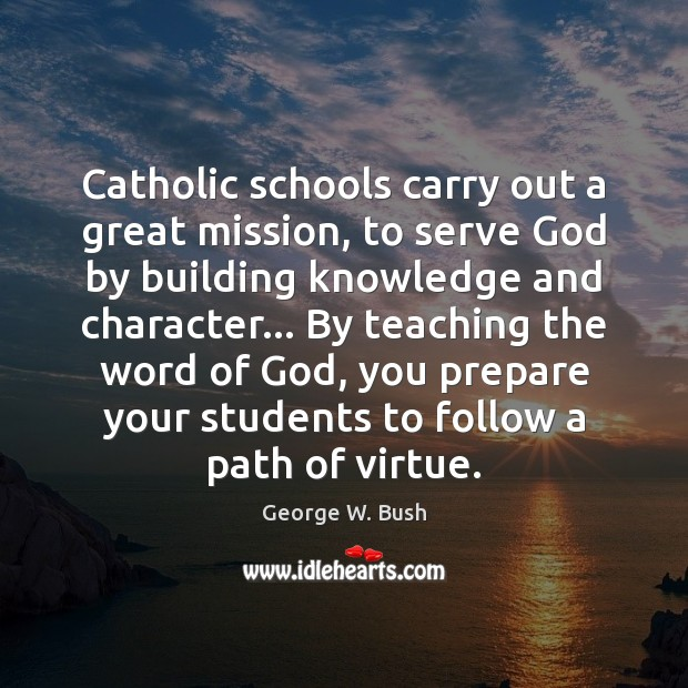 Image, Catholic schools carry out a great mission, to serve God by building