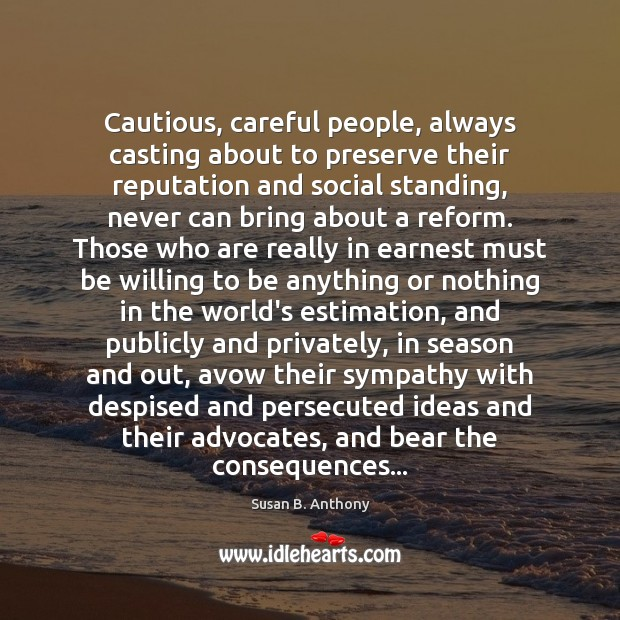Image, Cautious, careful people, always casting about to preserve their reputation and social