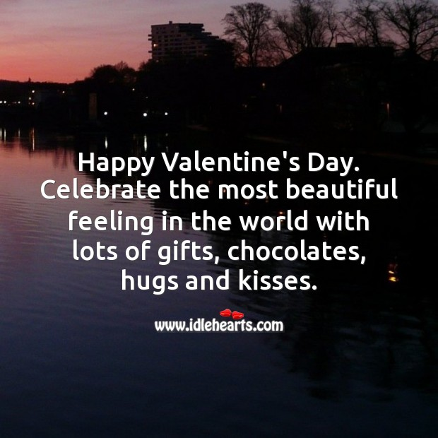 Celebrate the most beautiful feeling in the world with lots of gifts, chocolates, hugs and kisses. Valentine's Day Image