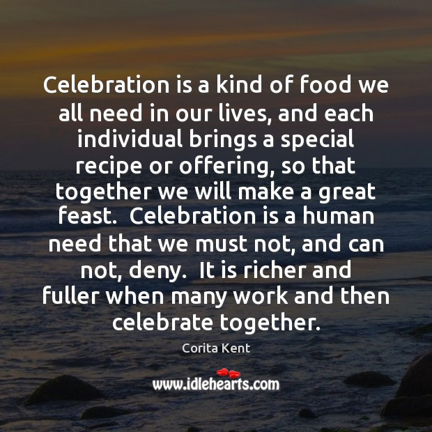 Image, Celebration is a kind of food we all need in our lives,