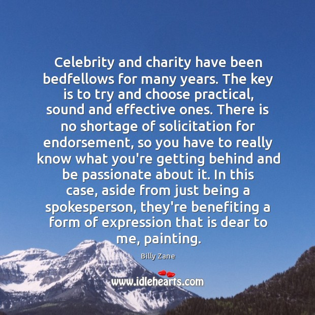 Image, Celebrity and charity have been bedfellows for many years. The key is