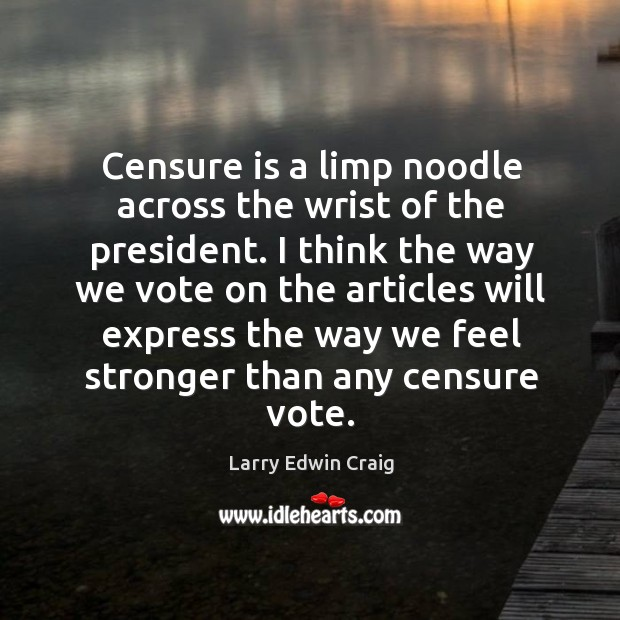 Picture Quote by Larry Edwin Craig