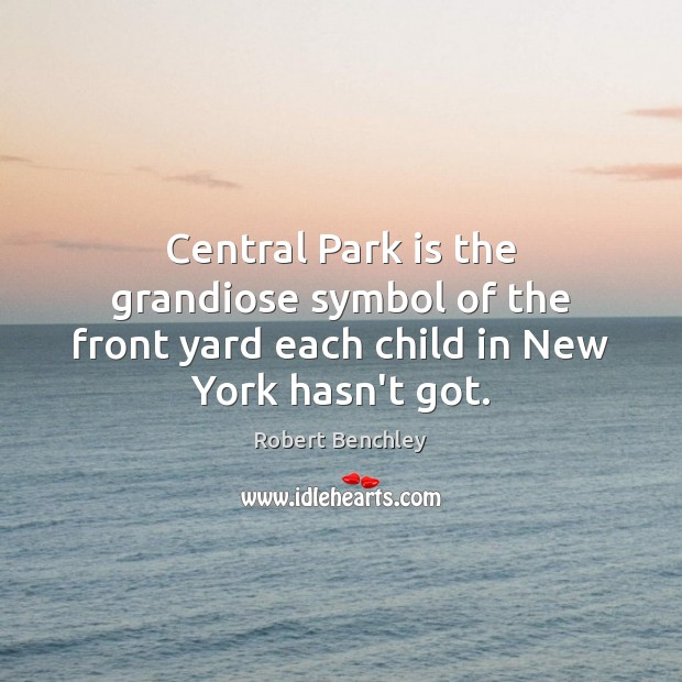 Image, Central Park is the grandiose symbol of the front yard each child in New York hasn't got.