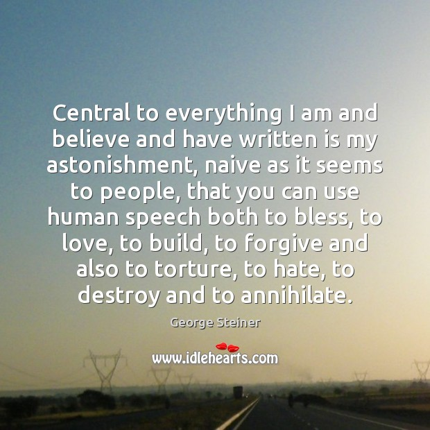 Central to everything I am and believe and have written is my Image