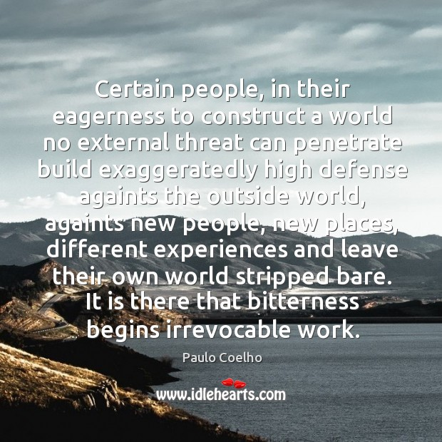 Certain people, in their eagerness to construct a world no external threat Image