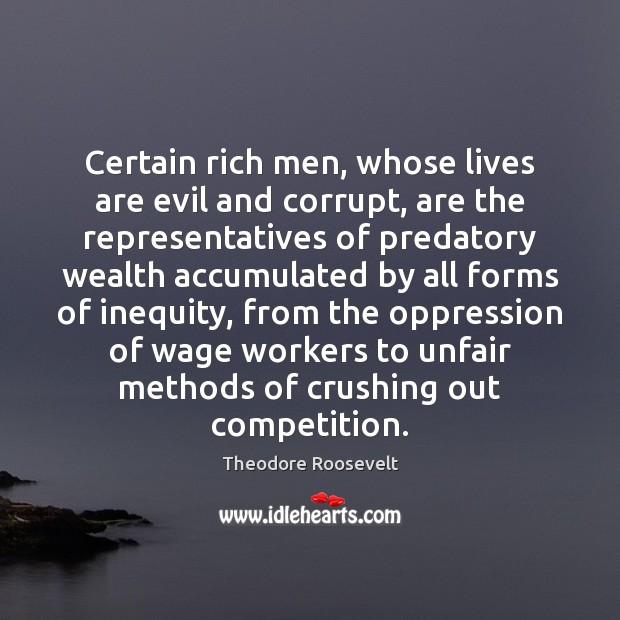 Image, Certain rich men, whose lives are evil and corrupt, are the representatives
