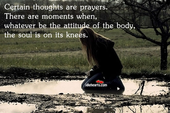 Certain Thoughts Are Prayers…