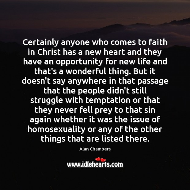 Image, Certainly anyone who comes to faith in Christ has a new heart