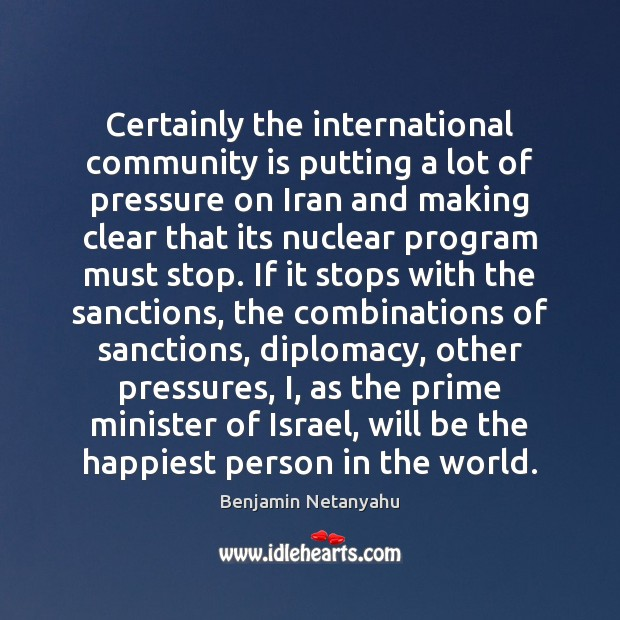 Image, Certainly the international community is putting a lot of pressure on Iran