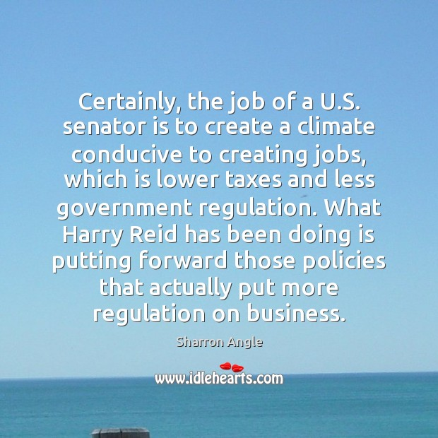 Certainly, the job of a U.S. senator is to create a Business Quotes Image