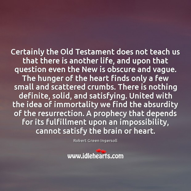 Image, Certainly the Old Testament does not teach us that there is another