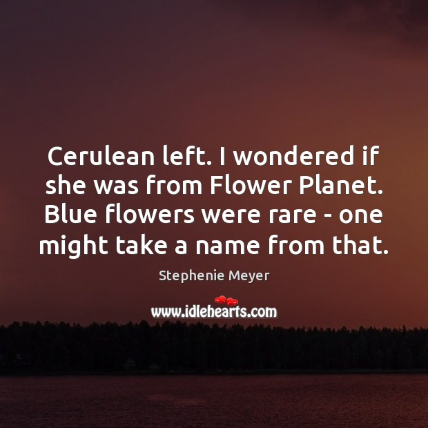Image, Cerulean left. I wondered if she was from Flower Planet. Blue flowers