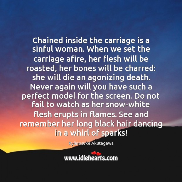 Chained inside the carriage is a sinful woman. When we set the Image