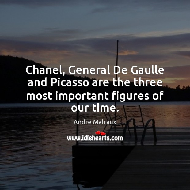Chanel, General De Gaulle and Picasso are the three most important figures of our time. Image