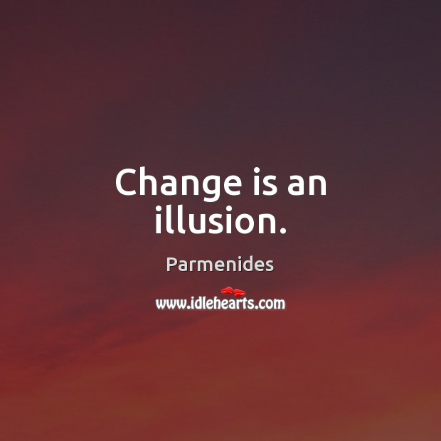 Picture Quote by Parmenides