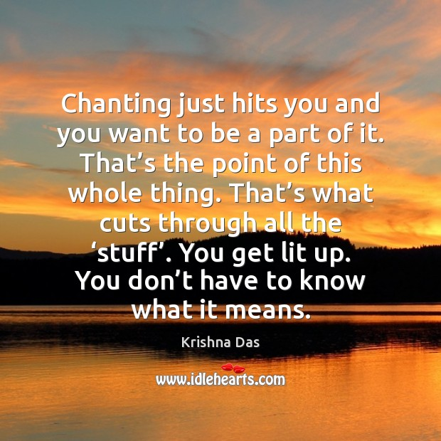 Chanting just hits you and you want to be a part of Image