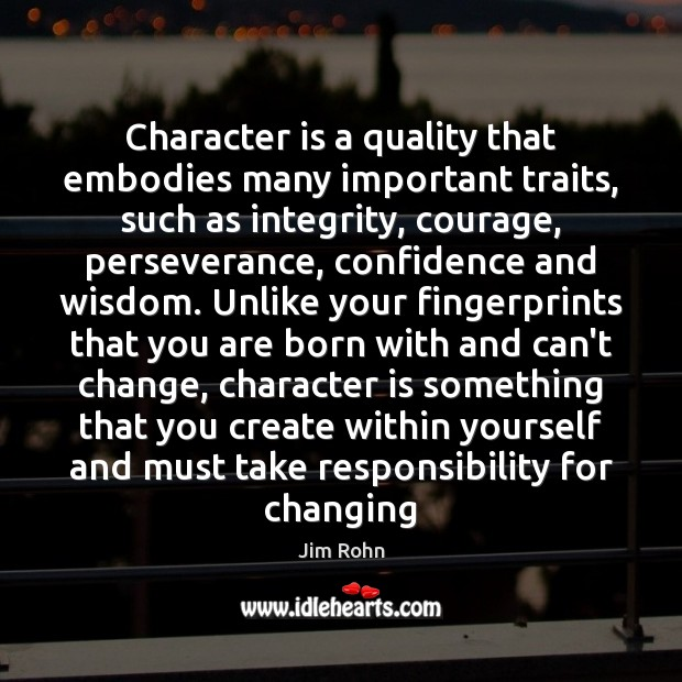 Character is a quality that embodies many important traits, such as integrity, Image