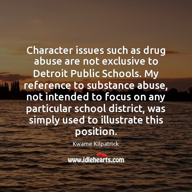 Image, Character issues such as drug abuse are not exclusive to Detroit Public