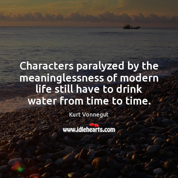 Characters paralyzed by the meaninglessness of modern life still have to drink Image