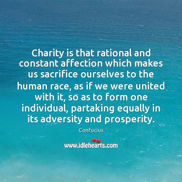 Charity is that rational and constant affection which makes us sacrifice ourselves Charity Quotes Image