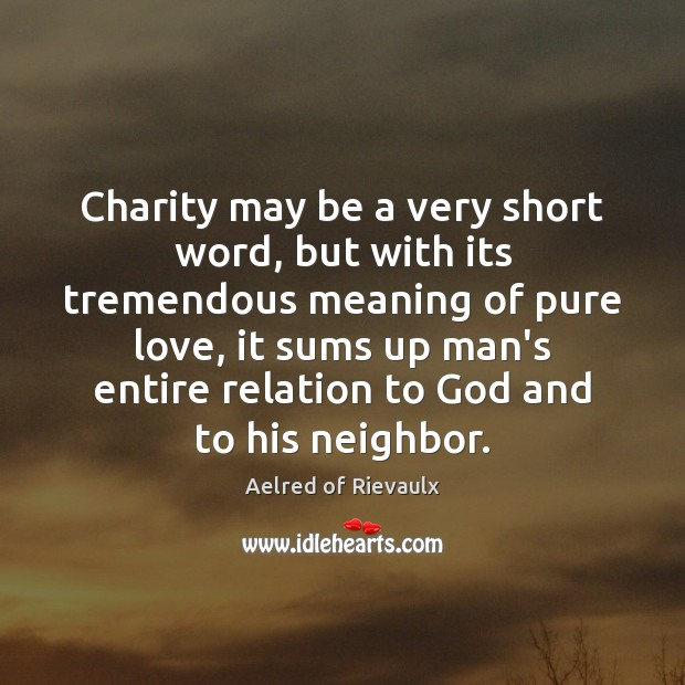 Image, Charity may be a very short word, but with its tremendous meaning