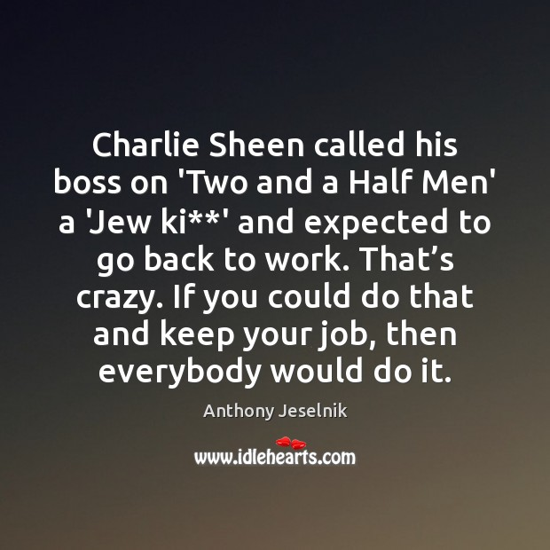 Charlie Sheen called his boss on 'Two and a Half Men' a Image