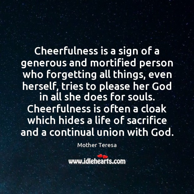 Image, Cheerfulness is a sign of a generous and mortified person who forgetting