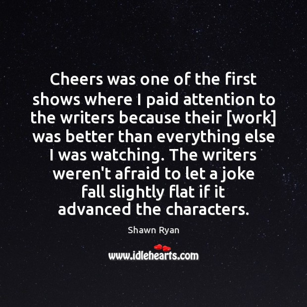 Cheers was one of the first shows where I paid attention to Image