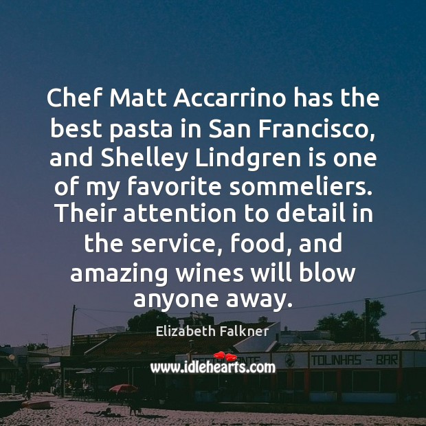 Image, Chef Matt Accarrino has the best pasta in San Francisco, and Shelley