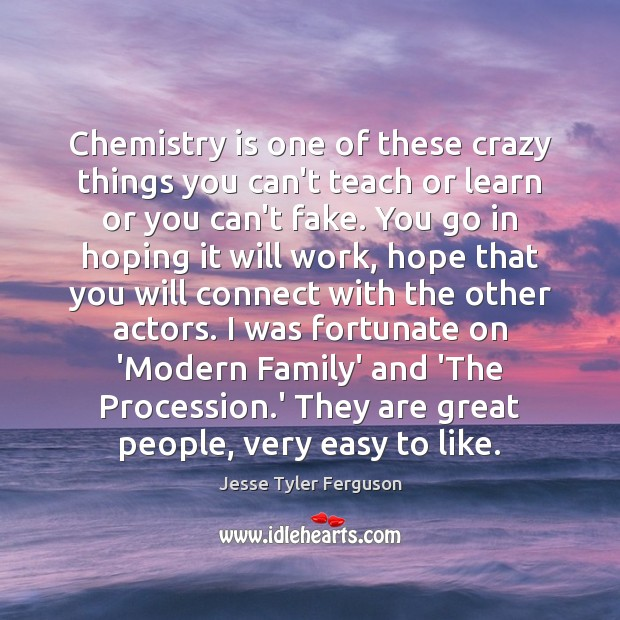 Chemistry is one of these crazy things you can't teach or learn Image