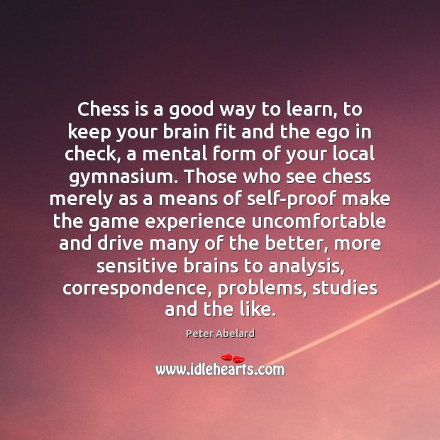 Chess is a good way to learn, to keep your brain fit Image
