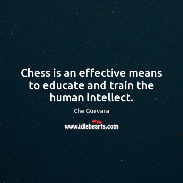 Chess is an effective means to educate and train the human intellect. Image